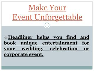Make Your Event Unforgettable