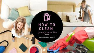 How to clean your apartment fast - House Cleaning Services - Domestic Cleaning London