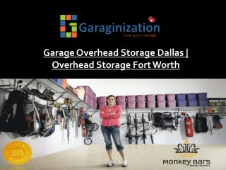 Garage Overhead Storage Dallas | Overhead Storage Fort Worth
