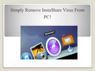 Remove InstaShare – Best & Simple Way To Get Rid Of InstaShare Adware!