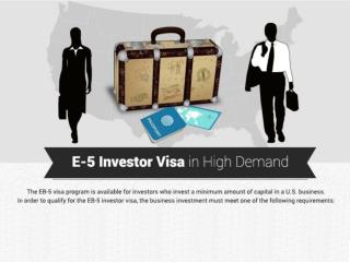 E-5 Investor Visa in High Demand
