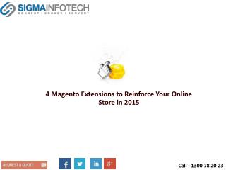 4 Magento Extensions to Reinforce Your Online Store in 2015
