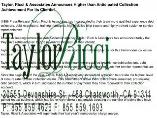 Taylor, Ricci & Associates Announces Higher than Anticipated Collection Achievement For Its Clients!
