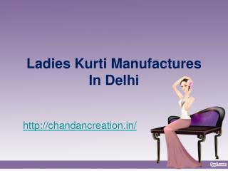 Ladies Kurti Manufacturers in Delhi