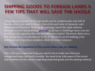 Shipping goods to foreign lands a few tips that will save the hassle