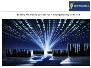 Learning And Training Solutions For Technology Industry