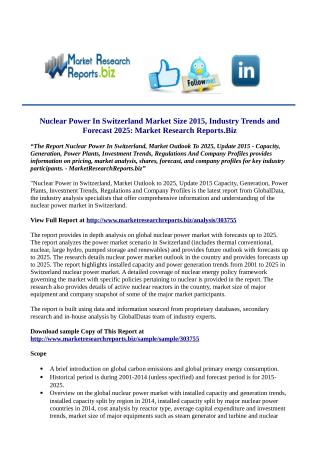 Nuclear Power In Switzerland, Market Outlook To 2025, Update 2015