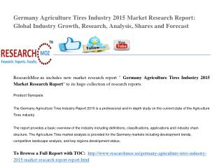 Germany Agriculture Tires Industry 2015 Market Research Report