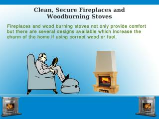 Clean, Secure Fireplace and Wood Burning Stoves