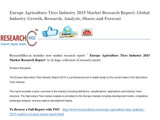 Europe Agriculture Tires Industry 2015 Market Research Report