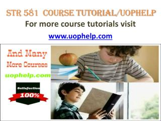 STR 581 Course tutorial/uophelp