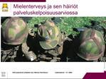 KSS psykiatrian ylil  k ri dos. Markus Henriksson                 L  k rip iv t   13.1.2005