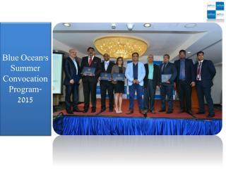 Blue Ocean's Summer Convocation Program-2015