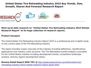 Tire Retreading Industry in United States 2015 Market Research Report