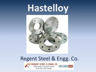 Hastelloy by Regent Steel & Engg Co.