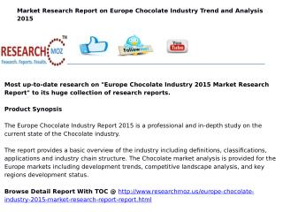 Europe Chocolate Industry 2015 Market Research Report