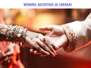 Wedding Reception – Banquet halls in Chennai for Reception