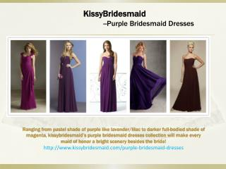 kissybridesmaid purple bridesmaid dresses