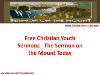 Free Christian Youth Sermons - The Sermon on the Mount Today