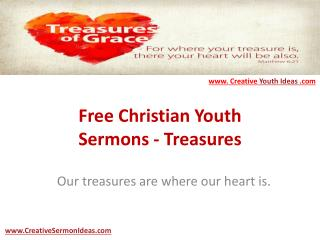 Free Christian Youth Sermons - Treasures