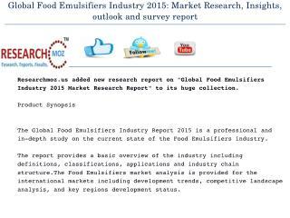New Release | Global Food Emulsifiers Industry 2015 Market Research Report