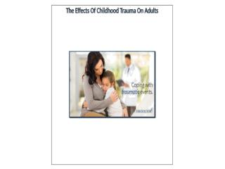 Effects of Childhood Trauma