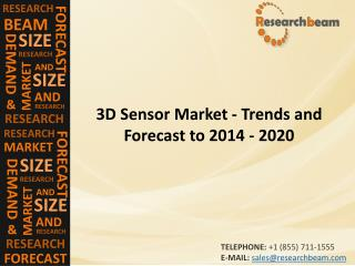 3D Sensor Market (Industry)  Share, Growth, Share, Trends, Forecast to 2014 - 2020