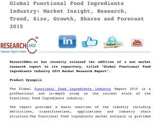 Global Functional Food Ingredients Industry 2015 Market Research Report