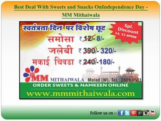 Best Deal With Sweets and Snacks On Independence Day - MM Mithaiwala