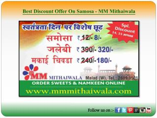 Best Discount Offer On Samosa - MM Mithaiwala