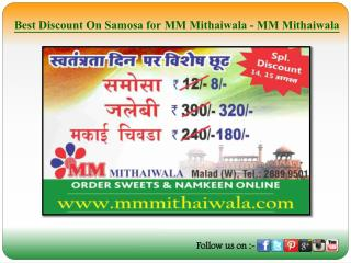 Best Discount On Samosa for MM Mithaiwala - MM Mithaiwala