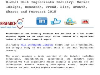 Global Malt Ingredients Industry 2015 Key Trends, Size, Growth, Shares And Forecast Research Report