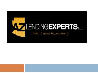 AZ Lending Experts | Arizona Mortgage Brokers