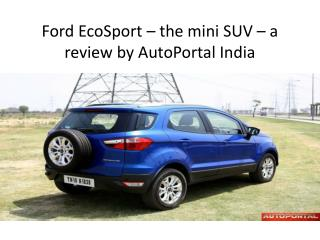 Ford EcoSport-review by AutoPortal India