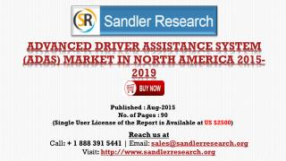 Advanced Driver Assistance System (ADAS) Industry in the North America Analysis and 2019 Forecasts Report