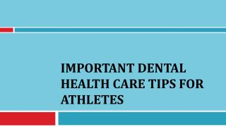 Important Dental Health Care Tips for Athletes