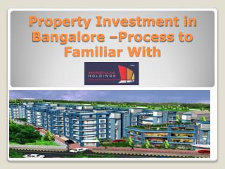 Property Investment in Bangalore – Documentation Process to Familiar With