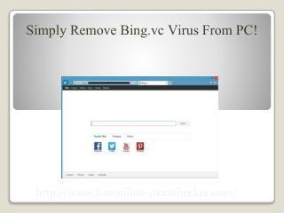 Get Rid Of Bing.vc Virus From PC Immediately