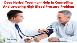 Does Herbal Treatment Help In Controlling And Lowering High Blood Pressure Problem?