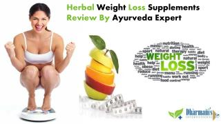 Herbal Weight Loss Supplements Review By Ayurveda Expert