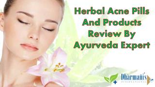 Herbal Acne Pills And Products Review By Ayurveda Expert