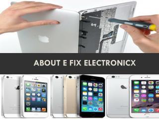 About E Fix Electronicx