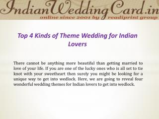 Top 4 Theme Wedding for Indian Lovers