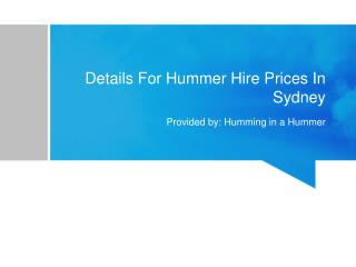 Details For Hummer Hire Prices In Sydney