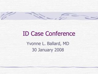 ID Case Conference