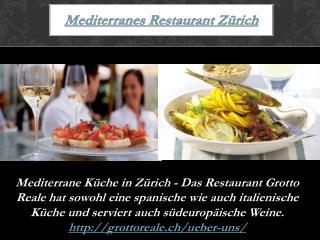 Mediterranes Restaurant Zürich
