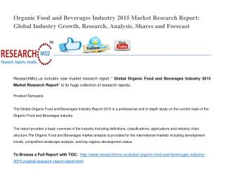 Global Organic Food and Beverages Industry 2015 Market Research Report