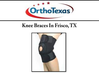 Knee Braces In Frisco, TX