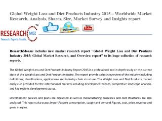 Global Weight Loss and Diet Products Industry 2015 Market Research Report | Researchmoz.us