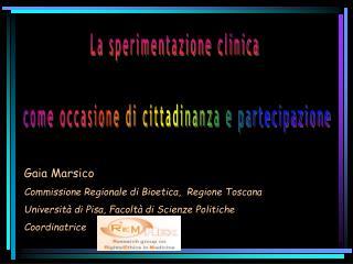 La sperimentazione clinica   come occasione di cittadinanza e partecipazione
